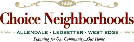 1839 Choice Neighborhoods, Allendale, Ledbetter, West Edge, Planning for Our Community...Our Home.